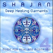 Shajan: Deep Healing Elements *