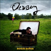 Roque Baños: Oldboy [2013] [Original Motion Picture Soundtrack]