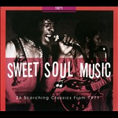 Various Artists: Sweet Soul Music: 1971 [Digipak]