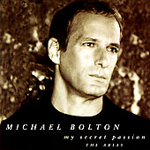 Michael Bolton: My Secret Passion: The Arias