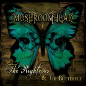 Mushroomhead: The  Righteous and the Butterfly [Digipak]