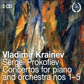 Sergei Prokofiev: Concertos for piano and orchestra, Nos. 1-5 / Vladimir Krainev, piano