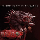 The Blood God: Blood is My Trademark