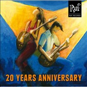 Various Artists: Ruf Records 20 Years Anniversary [Digipak]