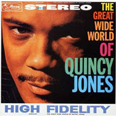 Quincy Jones: Great Wide World of [Limited Edition]