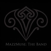MazzMuse: The  Band [Digipak]