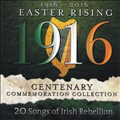 Various Artists: 1916-2016: Easter Rising Centenary Commemoration Collection