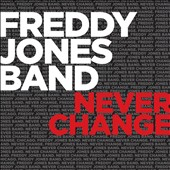 The Freddy Jones Band: Never Change