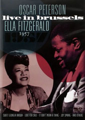 Ella Fitzgerald/Oscar Peterson: Live in Brussels 1957