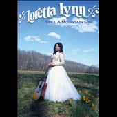 Loretta Lynn: Loretta Lynn: Still a Mountain Girl [Video] *