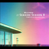 Blank & Jones: Milchbar: Seaside Season 8
