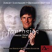 Schumann, Britten: Fantasies / Dent, Rieger, Munich Soloists