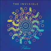 The Invisible (Indie Rock): Patience