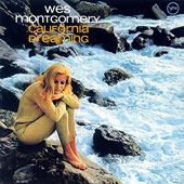 Wes Montgomery: California Dreaming