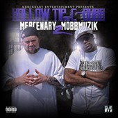 C-Dubb/Hollow Tip: Mercenary Mobmuzik, Vol. 2 [PA]