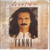 Yanni: Devotion: The Best of Yanni