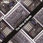 J Dilla: The  King of Beats *
