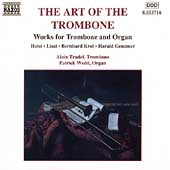 The Art of the Trombone / Alain Trudel, Patrick Wedd