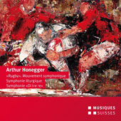 Arthur Honegger: 'Rugby' Mouvement symphonique no 2; Symphony no 3 'Symphonie liturgique'; Symphony no 5 'Di tre re' / Bern SO, Mario Venzago
