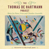 The Thomas De Hartmann Project - Music for Piano, Voice and Chamber Ensemble by Thomas de Hartmann (1885-1956) / Elan Sicroff, piano with Claron McFadden, Nina Lejderman, Katharina Naomi Paul [7 CDs]