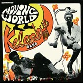 Afro Kelenkye Band: Moving World