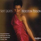 Houston Person: Soft Lights