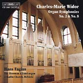 Widor: Organ Symphonies no 2 & 8 / Hans Fagius