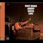 Jimmy Smith (Organ): Root Down [Bonus Track] [Remaster]