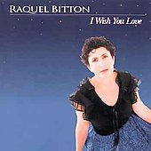 Raquel Bitton: I Wish You Love