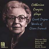 Franck: Organ Works / Catharine Crozier