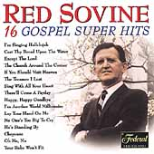 Red Sovine: 16 Gospel Super Hits