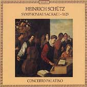 Schutz: Symphoniae Sacrae I - 1629 / Concerto Palatino