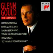 Glenn Gould - The Composer