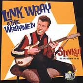 Link Wray & His Wraymen: Slinky! The Epic Sessions, 1958-1961