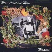 Mr. Airplane Man (Duo): Moanin'