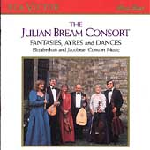 Fantasies, Ayres and Dances / Julian Bream Consort