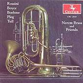 Norem Brass and Friends - Rossini, Boyce, Tull, Plog, et al