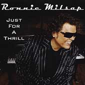 Ronnie Milsap: Just for a Thrill