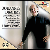 Brahms: Symphony no 2, Tragic Overture / Vonk, et al
