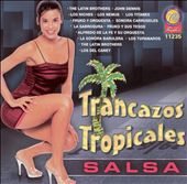 Various Artists: Trancazos Tropicales: Salsa