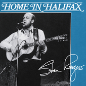 Stan Rogers: Home in Halifax