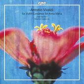 Vivaldi: Six Violin Concertos for Anna Maria / Guglielmo