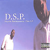 DSP: Rhyme Renaissance: The E.P. [EP]