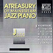 John Jensen (Piano): A Treasury of Mainstream Jazz Piano: John Jensen