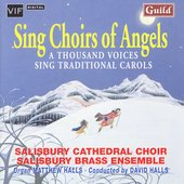 Sing Choirs of Angels / Halls, Salisbury Cathedral Choir