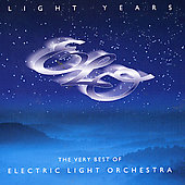 Electric Light Orchestra: Light Years: The Very Best of Electric Light Orchestra