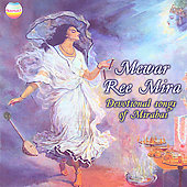 Chiranji Lalji/Suman Yadav: Newar Ree Mira: Devotional Songs of Mirabai