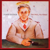 Todd Snider: The Devil You Know