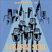 14 Karat Soul: Super Best Of