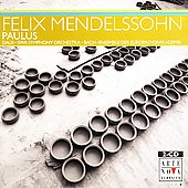 Mendelssohn: Paulus / Daus, Kwon, Ardam, Lika, et al